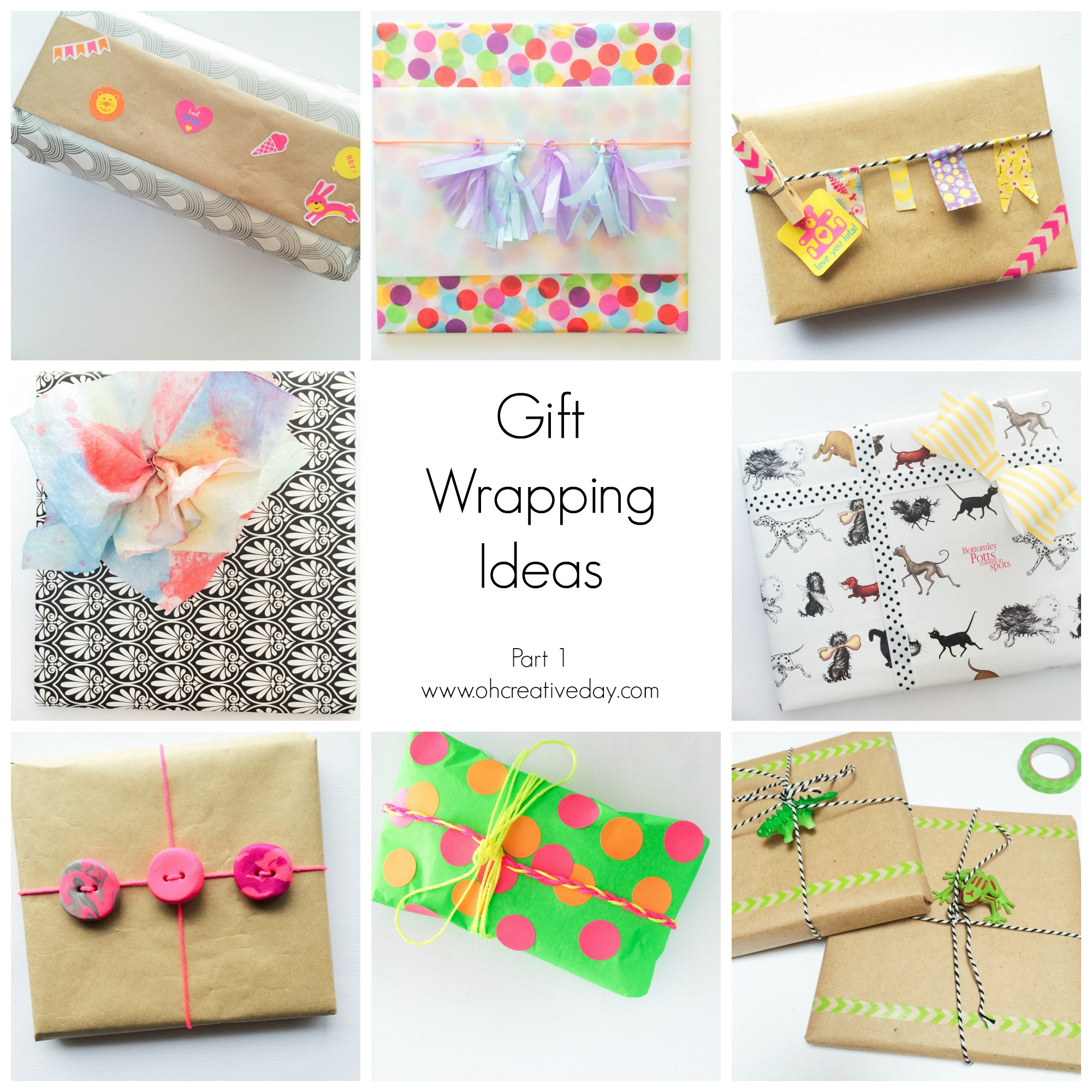 Gift Wrapping Ideas Part 1