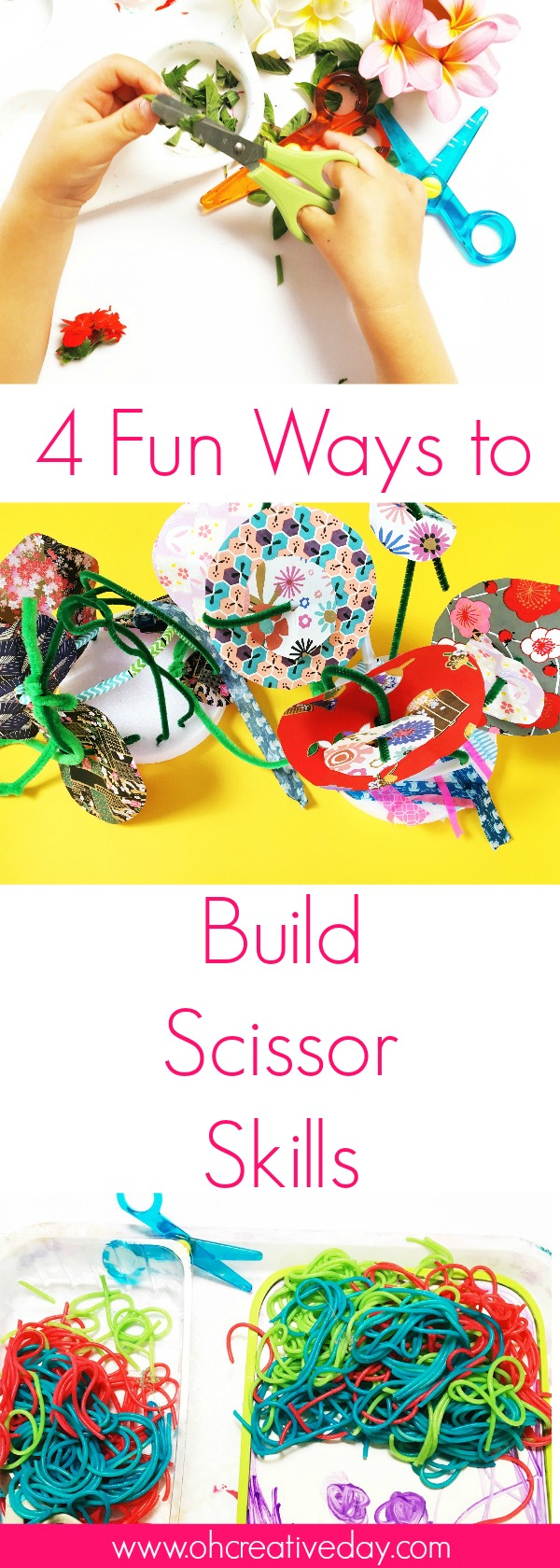 BUILDING SCISSOR SKILLS - Do you have a scissor enthusiast at your place? Here are 4 fun ways for children to build and practise scissor skills.