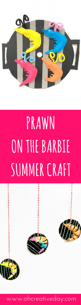 rab the free prawn printable for this summer craft and throw some (felt) prawns on the (cardboard) BBQ. Go on. Throw another prawn on the barbie. www.ohcreativeday.com
