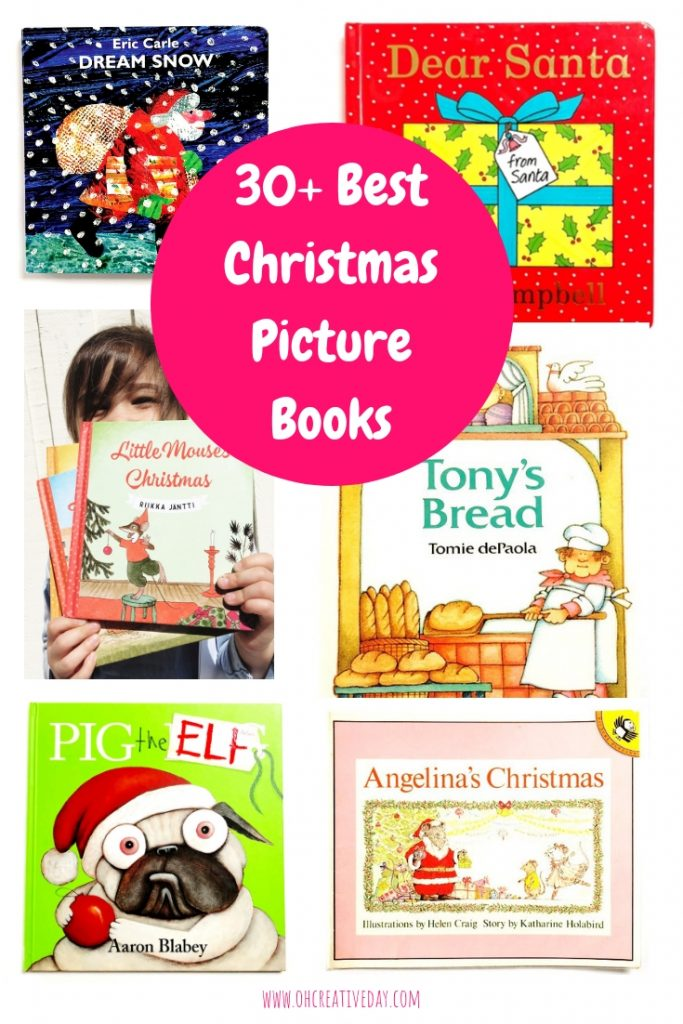 Looking for some Christmas picture books to add to your collection? Here are 30+ of the best Christmas picture books for kids, organised according to ages. It really is the most wonderful time of the year. #christmaspicturebooks #christmasbooks #picturebooks #kidsbooks #Christmasbooksforkids #santabooks